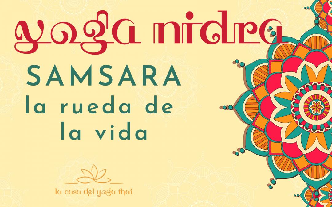 Samsara, la rueda de la vida